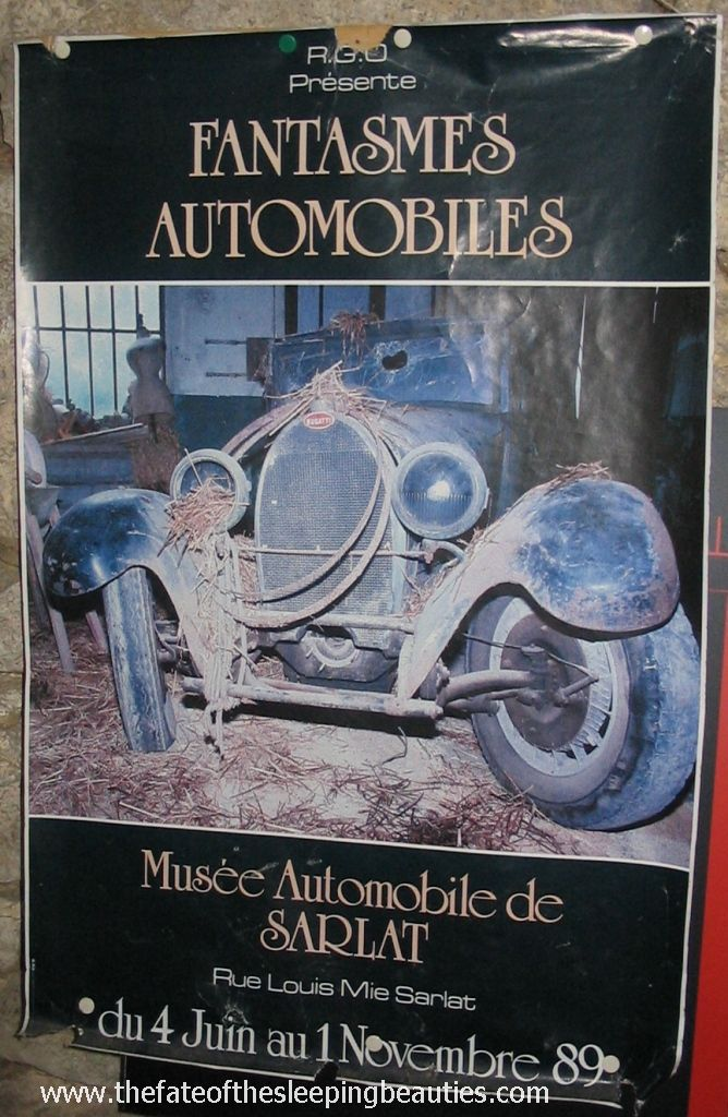 Sleeping Beauties - Barn find museum in Sarlat 1989-90 - Advertising poster showing unrestored Bugatti Type 44