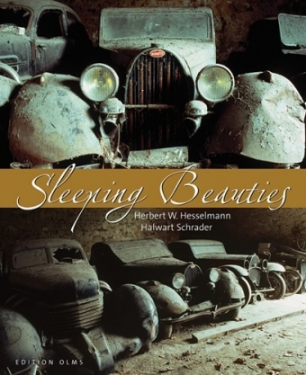 Herbert W. Hesselmann & Halwarth Schrader - Sleeping Beauties - 2007 barn find book title