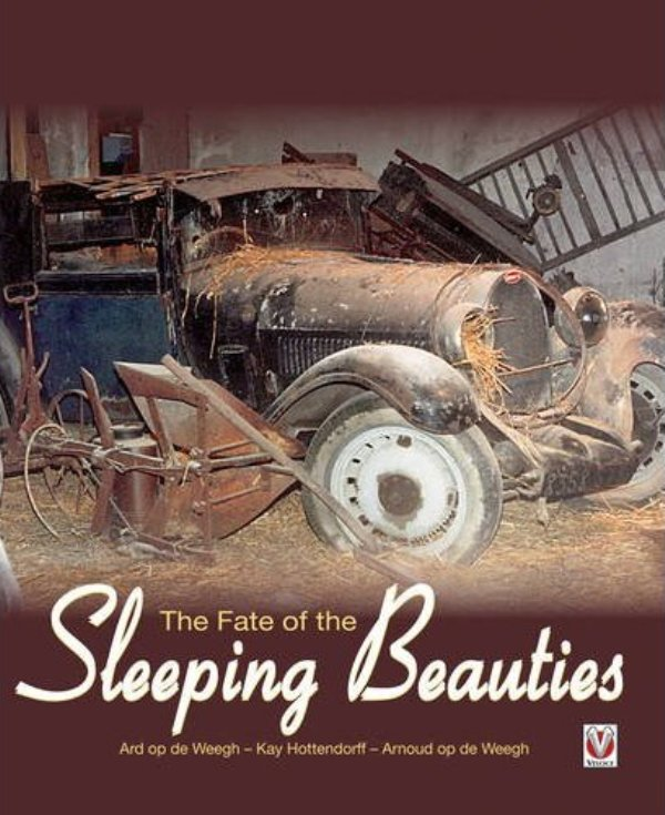 Ard op de Weegh, Kay Hottendorff & Arnoud op de Weegh - The Fate of the Sleeping Beauties - 2010, Veloce Publishing